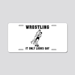 Wrestling Looks Gay Aluminum License Plate