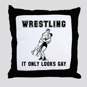Wrestling Looks Gay Throw Pillow