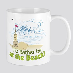 I'd rather be at the Beach! Mug