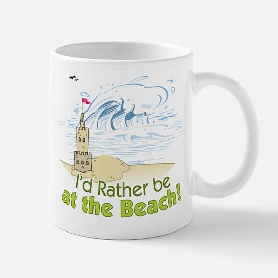 I'd rather be at the Beach! Mug