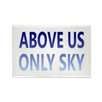 Above Us Only Sky Rectangle Magnet (10 pack)