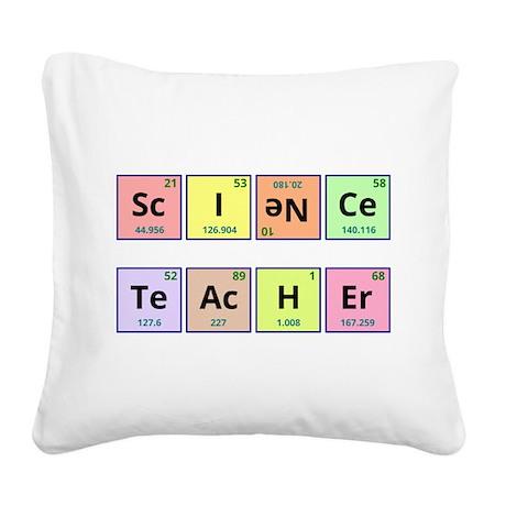 Science Teacher Square Canvas Pillow