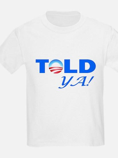 Told Ya! T-Shirt