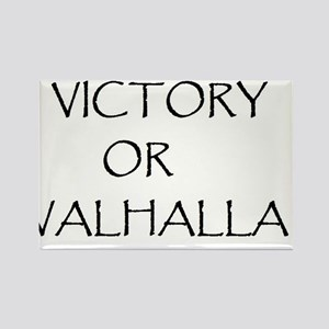 victory or valhalla Rectangle Magnet