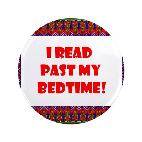 "I Read Past My Bedtime 3.5"" Button (100 pack)"