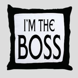 Im the Boss: Throw Pillow