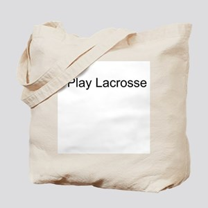 I Play Lacrosse Tote Bag