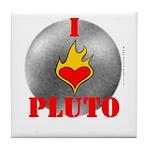 I Love Pluto! Tile Coaster
