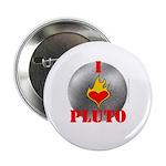 I Love Pluto! Button
