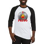 I Love Pluto! Baseball Jersey