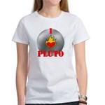 I Love Pluto! Women's T-Shirt