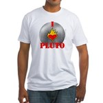 I Love Pluto! Fitted T-Shirt