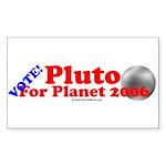 Vote - Pluto For Planet 2006 Rectangle Sticker