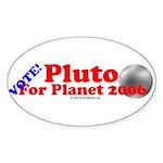 Vote - Pluto For Planet 2006 Oval Sticker