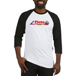 Vote - Pluto For Planet 2006 Baseball Jersey
