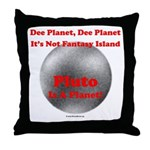 Pluto is a Planet! Throw Pillow