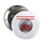 Pluto is a Planet! Button