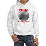 Pluto - RIP 1930-2006 Hooded Sweatshirt