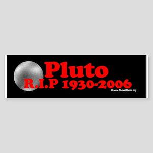 Pluto RIP 1930-2006 Bumper Sticker