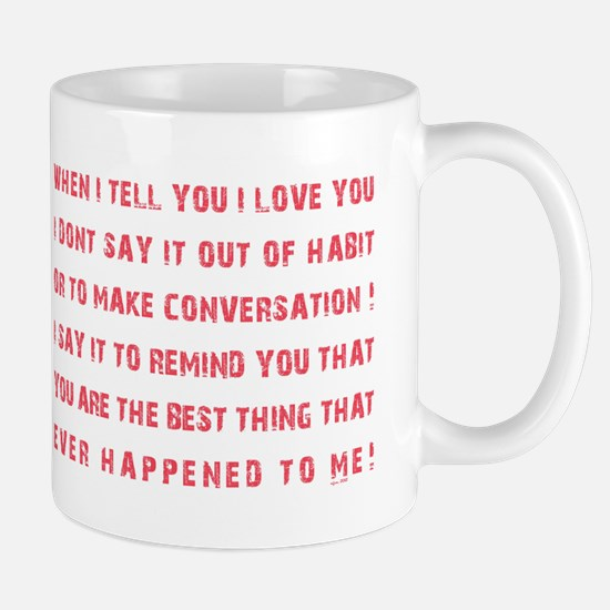 THE BEST THING... Mug