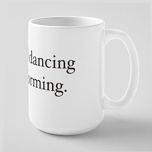 Sing and dancing Large Mug