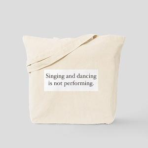 Sing and dancing Tote Bag