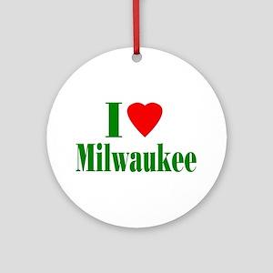 I Love Milwaukee Ornament (Round)