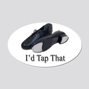 I Would Tap That 20x12 Oval Wall Decal
