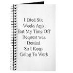 I Died Six Weeks Ago Journal