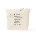 I Died Six Weeks Ago Tote Bag