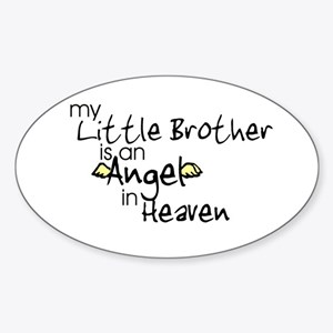 My little brother is an Angel Oval Sticker
