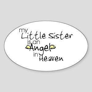 My little sister is an Angel Oval Sticker