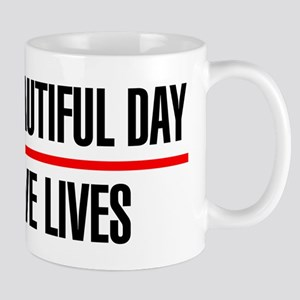 Its a Beautiful Day to Save Lives Mug