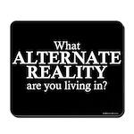 Alternate Reality Mousepad
