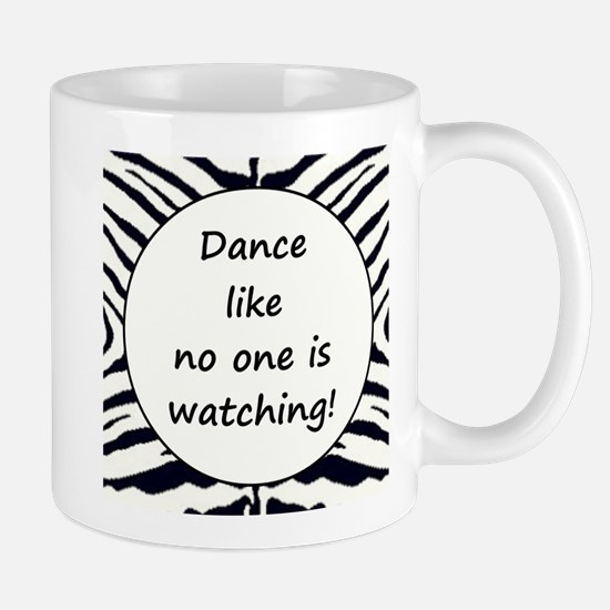 DANCE... Mug