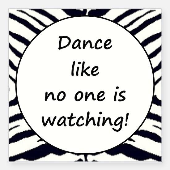 "DANCE... Square Car Magnet 3"" x 3"""