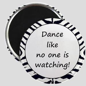 DANCE... Magnet