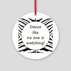 DANCE... Round Ornament