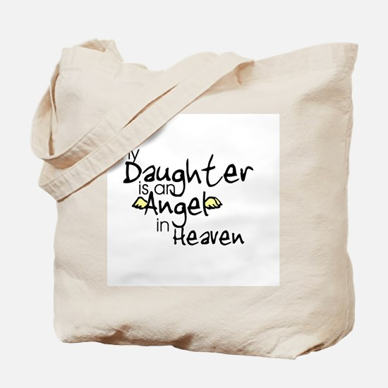 My daughter is an Angel Tote Bag
