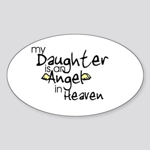My daughter is an Angel Oval Sticker