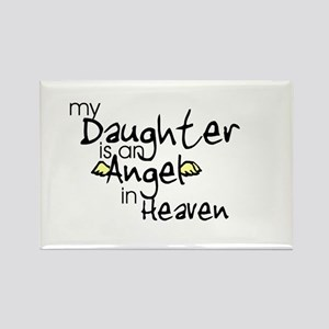 My daughter is an Angel Rectangle Magnet