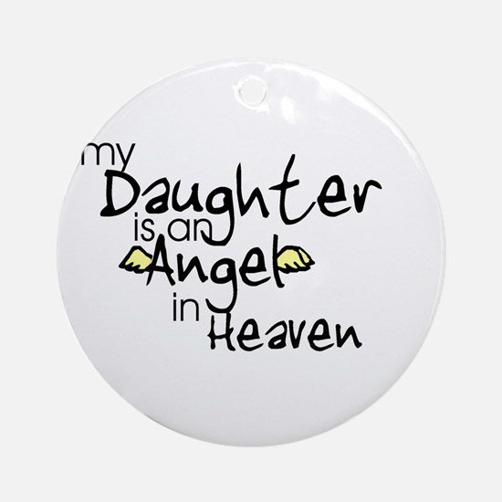 My daughter is an Angel Ornament (Round)