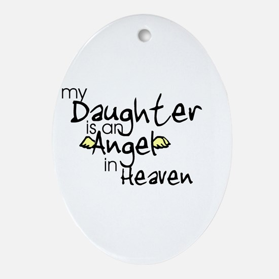 My daughter is an Angel Oval Ornament