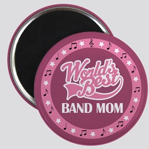 Worlds Best Band Mom Magnet