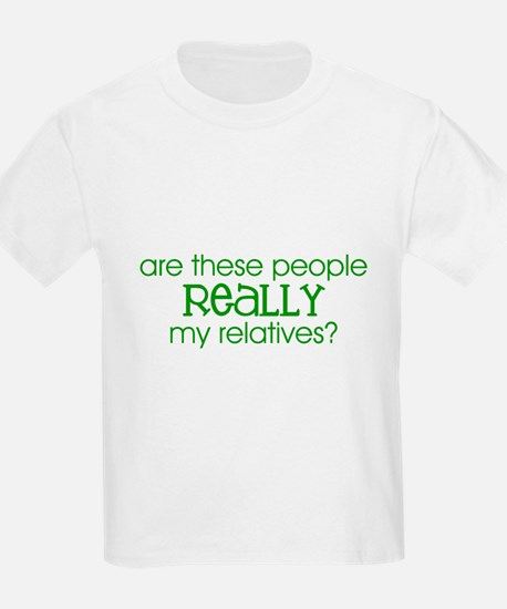 REALLY my relatives? (Green) Kids T-Shirt