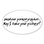 Amateur Pornographer Oval Sticker