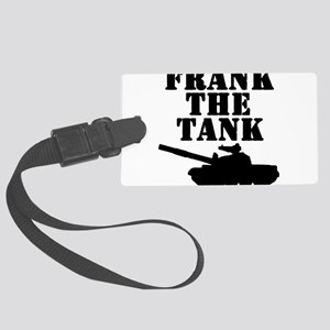 Frank The Tank Large Luggage Tag