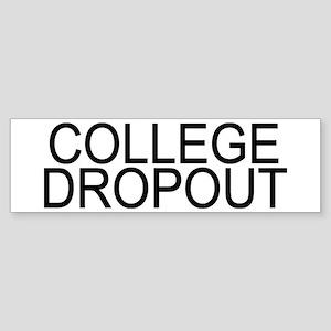 College Dropout Sticker (Bumper)