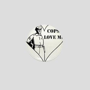 Cops Love Me Mini Button