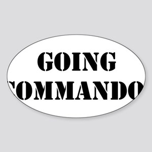 Going Commando Sticker (Oval)